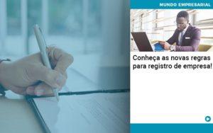 Conheca As Novas Regras Para Registro De Empresa - Tononi Contabilidade | Contabilidade no Espírito Santo