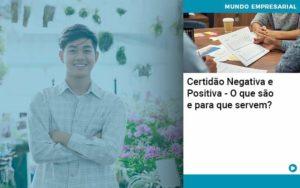 Certidao Negativa E Positiva O Que Sao E Para Que Servem - Tononi Contabilidade | Contabilidade no Espírito Santo