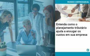 Planejamento Tributario Porque A Maioria Das Empresas Paga Impostos Excessivos - Tononi Contabilidade | Contabilidade no Espírito Santo