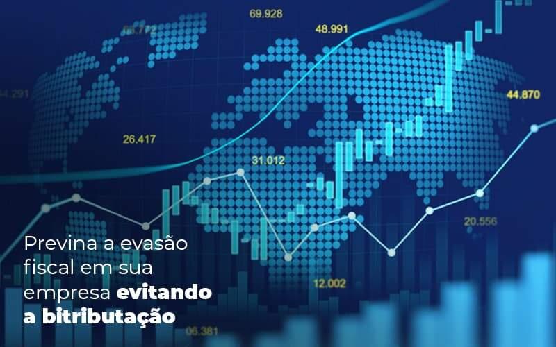 Previna A Evasao Fiscal Em Sua Empresa Evitando A Bitributacao Post 1 - Tononi Contabilidade | Contabilidade no Espírito Santo