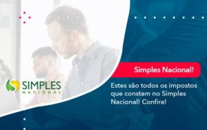 Simples Nacional Conheca Os Impostos Recolhidos Neste Regime 1 - Tononi Contabilidade | Contabilidade no Espírito Santo