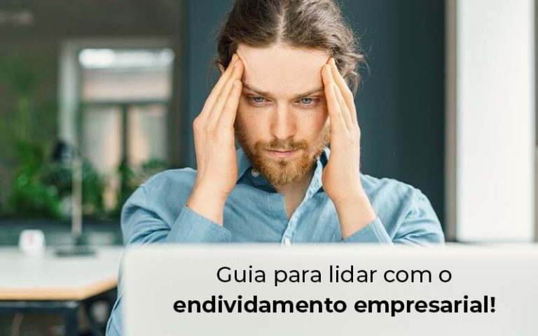 Guia Para Lidar Com O Endividamento Empresarial Blog - Tononi Contabilidade | Contabilidade no Espírito Santo